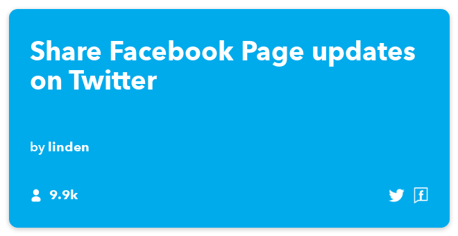 IFTTT Recipe: Send FB page statuses to Twitter connects facebook-pages to twitter