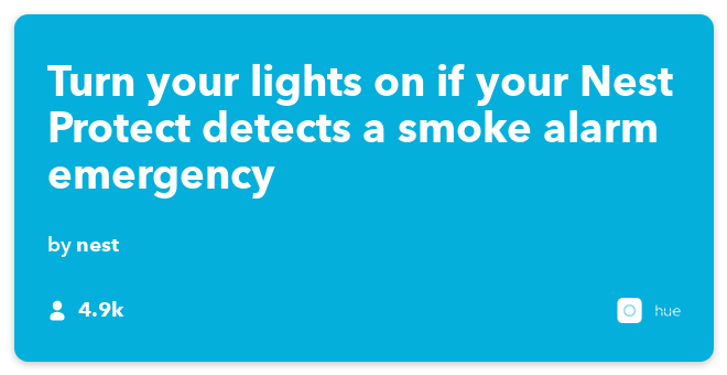 IFTTT Recipe: If your Nest Protect detects a smoke alarm emergency then turn your Philips hue lights on connects nest-protect to philips-hue