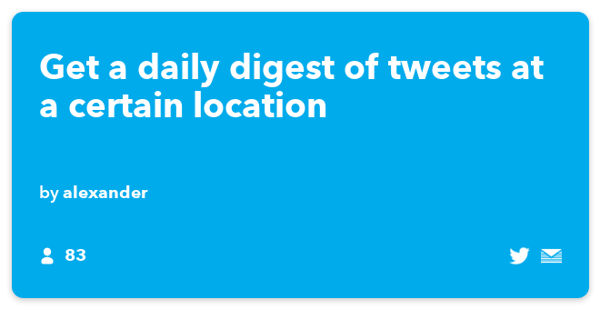 IFTTT Recipe: A daily digest of any tweet tweeted at an intersection you choose connects twitter to email-digest