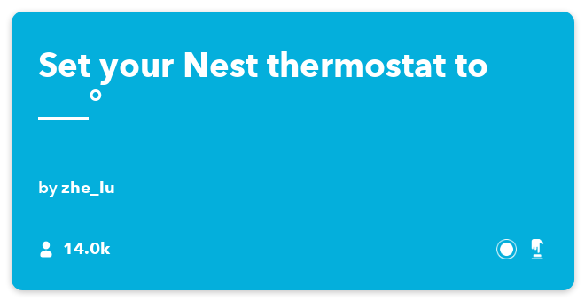 IFTTT Recipe: Set your Nest thermostat to ___° connects do-button to nest-thermostat