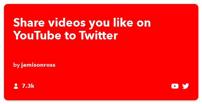 IFTTT Recipe: Share videos you like on YouTube to Twitter connects youtube to twitter