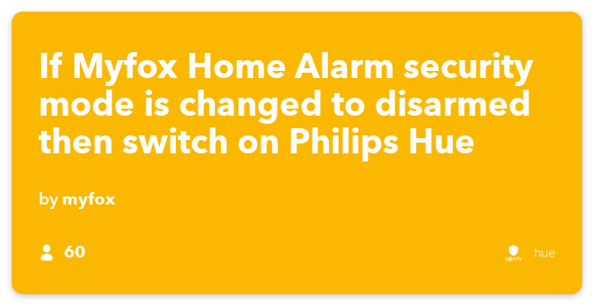 IFTTT Recipe: If Somfy Home Alarm security mode is changed to disarmed then switch on Philips Hue connects somfy-security to philips-hue
