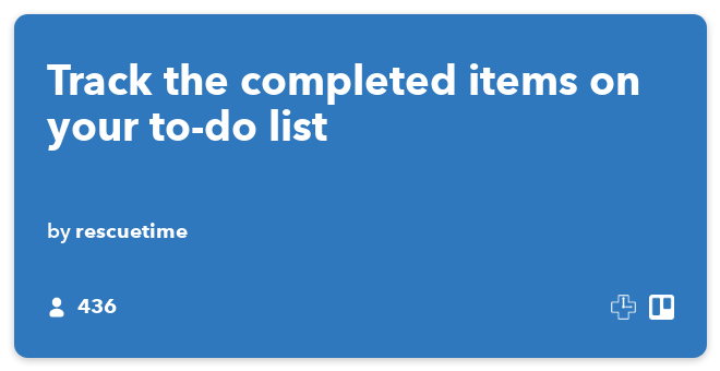 IFTTT Recipe: Track the completed items on your to-do list connects trello to rescuetime