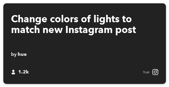 IFTTT Recipe: Change colors of lights to match new Instagram post connects instagram to philips-hue