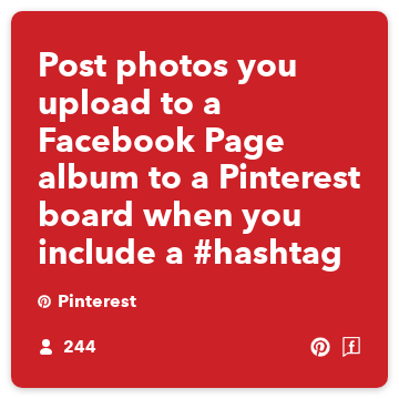 Post photos you upload to a Facebook Page album to a Pinterest board when you include a #hashtag