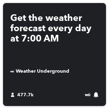 Get the weather forecast every day at 700 AM